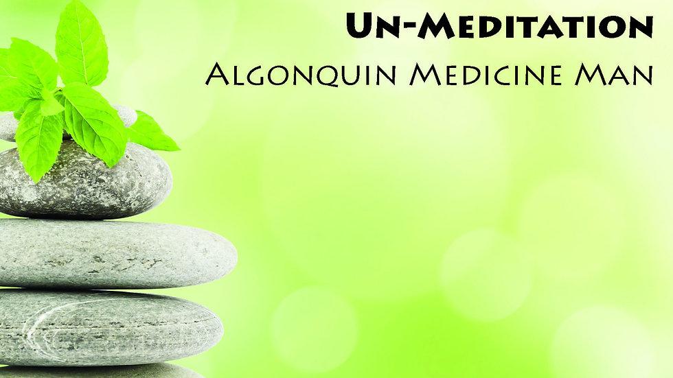 Un-Meditation