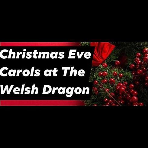 Christmas Eve Carols at The Welsh Dragon