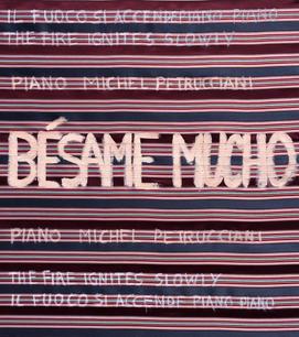 Bèsame Mucho / Kiss Me a Lot, Michel Petrucciani Piano Version