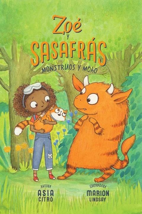 Zoé y Sasafrás: Monstruos y Moho