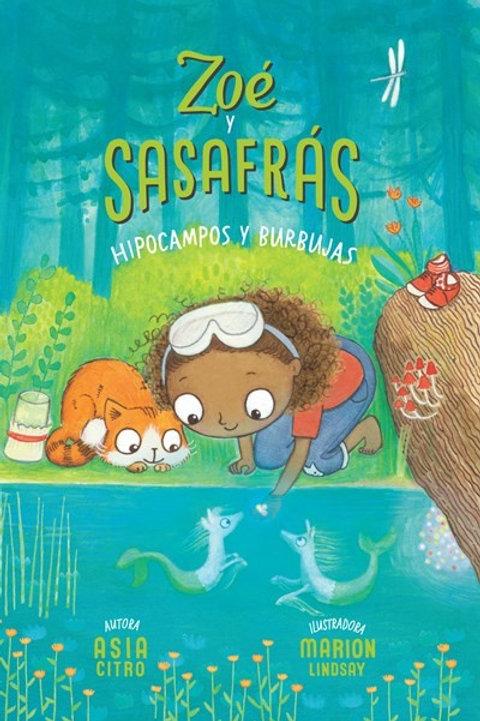 Zoé y Sasafrás: Hipocampos y Burbujas