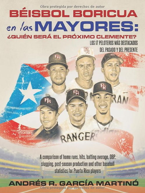 Béisbol Boricua en las Mayores: ¿Quién Será el Próximo Clemente?