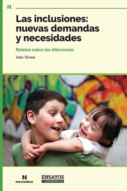 Las Inclusiones: nuevas demandas y necesidades