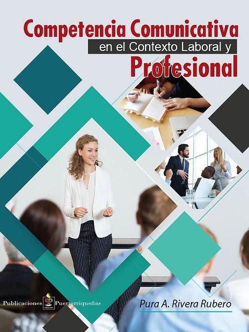 Competencia Comunicativa en el Contexto Laboral Y Profesional