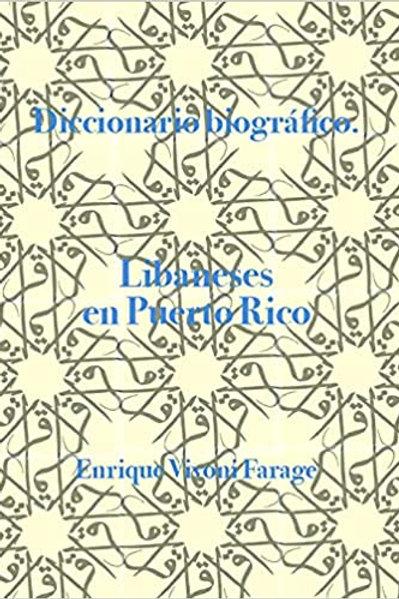 DICCIONARIO BIOGRÁFICO. Libaneses en Puerto Rico