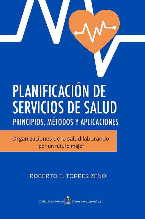 Planificación de servicios de salud: Principios, métodos y aplicaciones