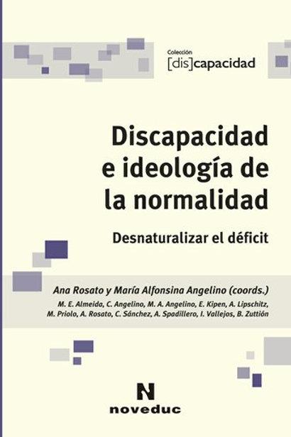 Discapacidad e ideología de la normalidad Problemáticas adolescentes Discapacida