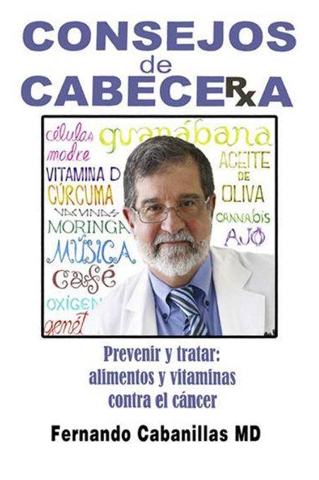 Consejos de Cabecera - Prevenir y Tratar: alimentos y vitaminas contra