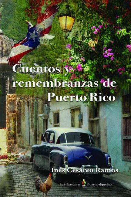 Cuentos y Remembranzas de Puerto Rico