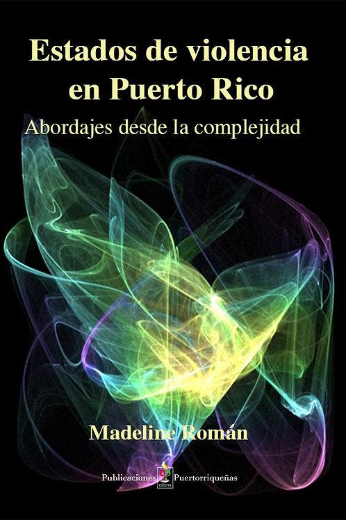 ESTADOS DE VIOLENCIA EN PUERTO RICO