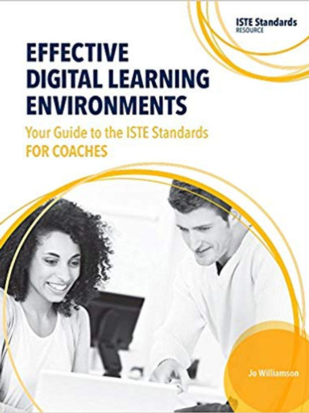 Effective Digital Learning Environments: Your Guide to the ISTE Standards for oC