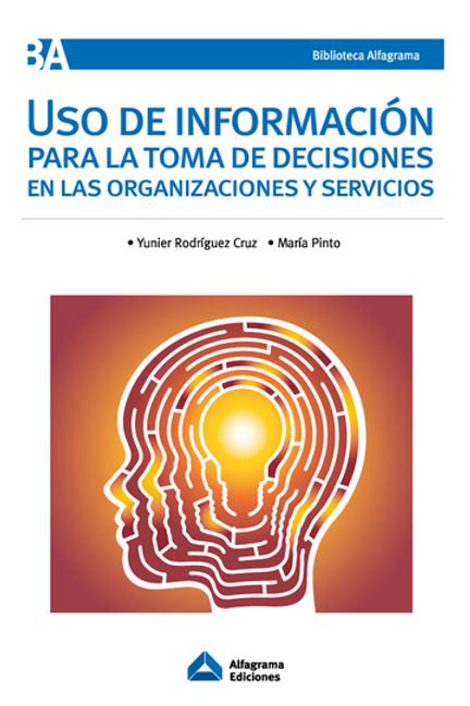 Uso de información para la toma de decisiones en las organizaciones y servicios