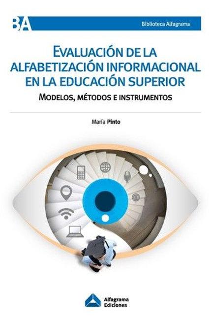Evaluación de la Alfabetizació Informacional en la Educación Superior / Ed.2019