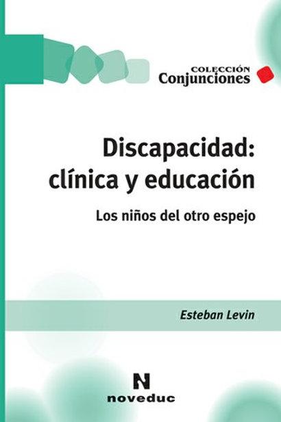 Discapacidad: clinica y educacion