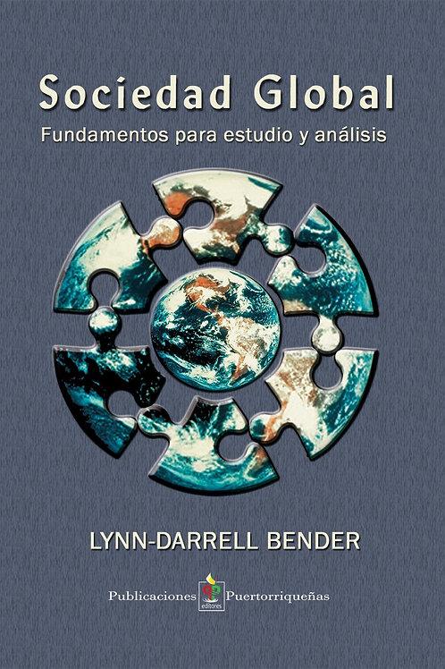 SOCIEDAD GLOBAL: Fundamentos para estudio y análisis