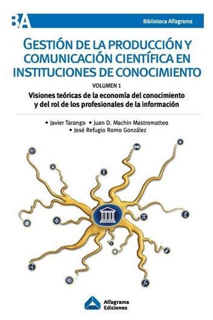 Gestión de la Producción y Comunicación Científica / Ed. 2017
