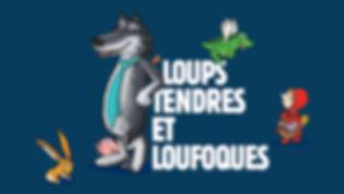 Titre LoupsTendresEtLoufoques.jpg
