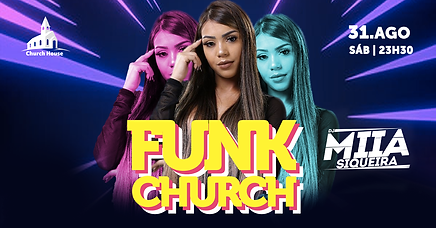 Funk Church com Dj Miia Siqueira