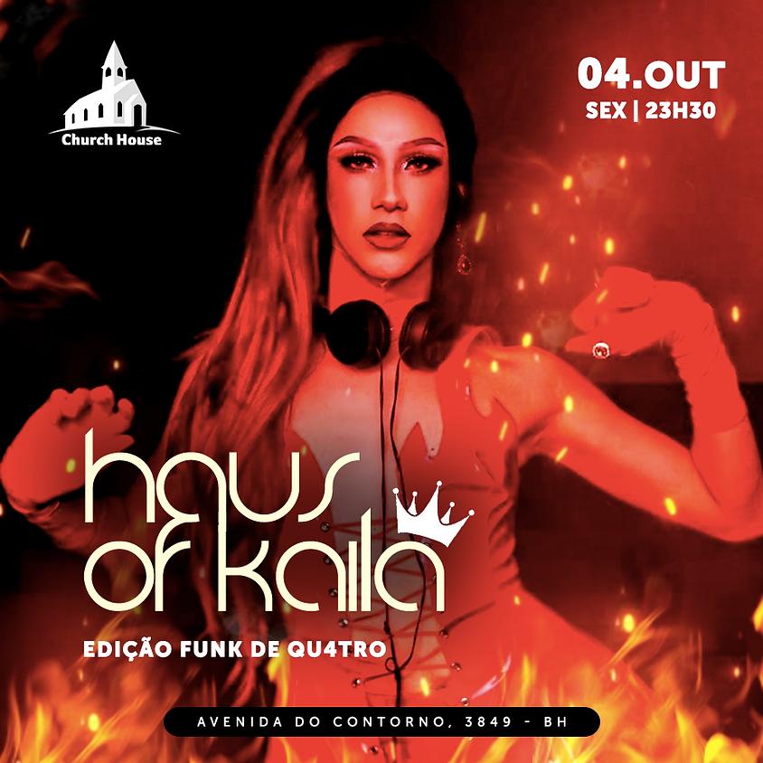 Haus Of Kaila De Qu4tro