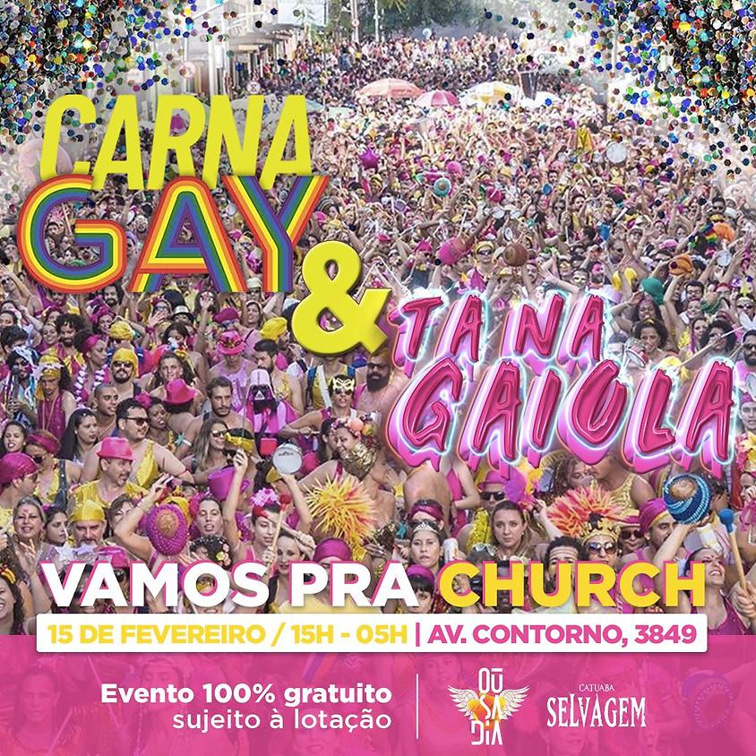 Carnagay Vamos pra Church House