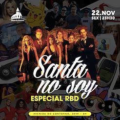 Santa No Soy : Especial RBD