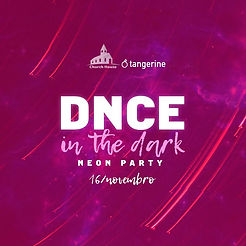 ĐNCE in the dark - Neon Party