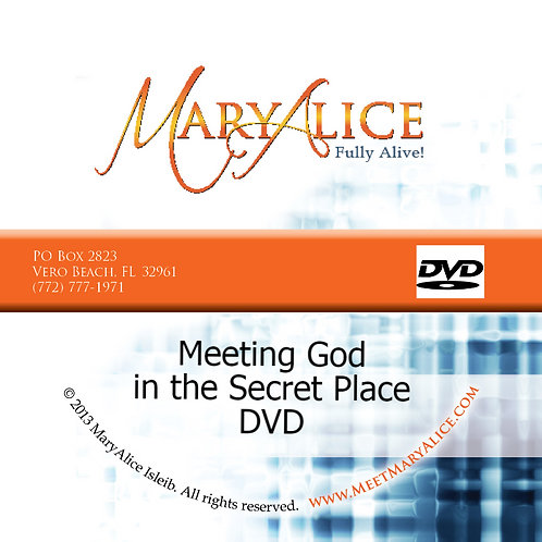 Meeting God in the Secret Place - DVD