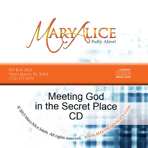 Meeting God in the Secret Place - CD