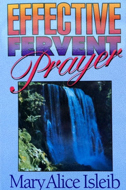 Effective Fervent Prayer - Book