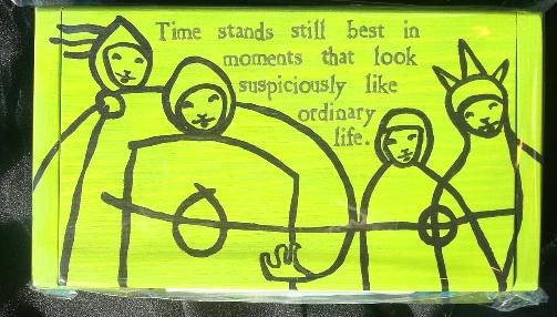 """Time Stands Stil"""" Wooden Block"""