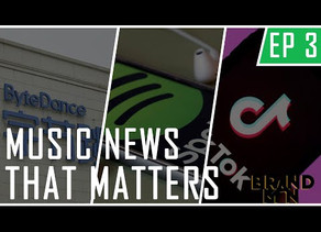 Music News That Matters Ep #3 | ByteDance Set To Shake Up Music Streaming In 2020