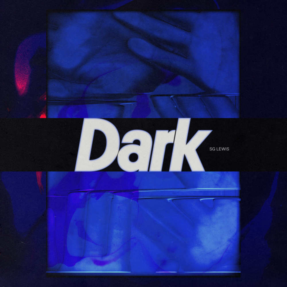 "Listen to ""Dark"" EP by SG Lewis (click image)"