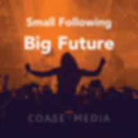 Small Following - Big Future.jpg