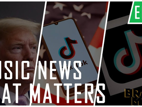 Music News That Matters Ep #10 | US To Ban TikTok? The Countdown Begins