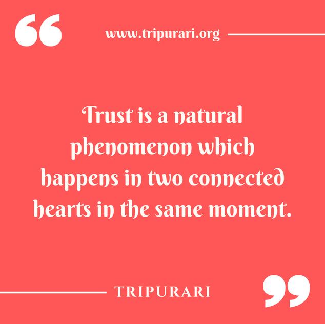 trust is a natural phenomenon by tripurari