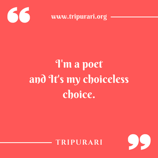 i am a poet by tripurari