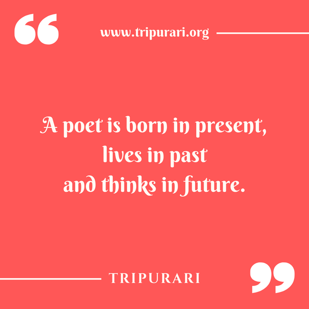 a poet is born by tripurari
