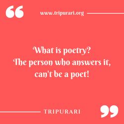 what is poetry by tripurari