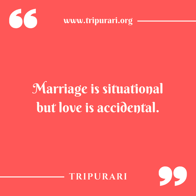 marriage is situational by tripurari
