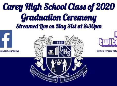 Carey High School Class of 2020 Graduation Ceremony