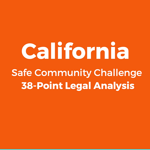 California 2020 Safe Community Challenge 38-Point Legal Analysis