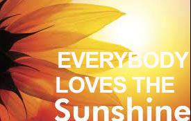 Everybody Loves The Sunshine!