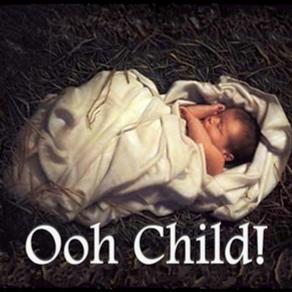 Ooh Child!