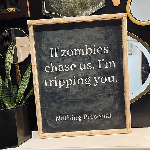 ZOMBIES... NOTHING PERSONAL