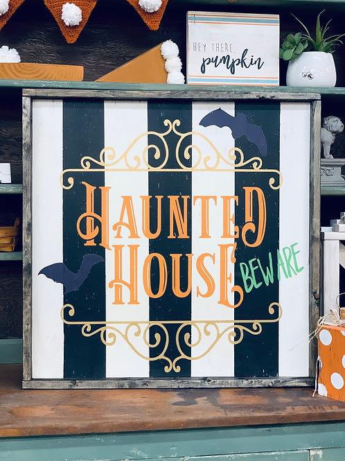 HAUNTED HOUSE BEWARE