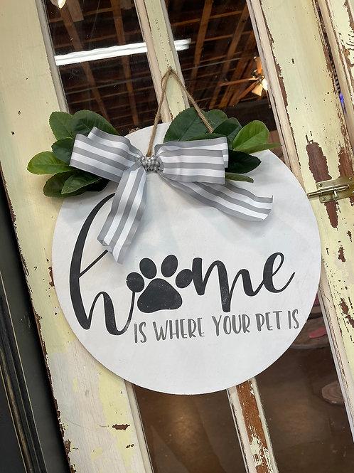 """18"""" DOOR HANGER HOME IS WHERE YOUR PET IS"""