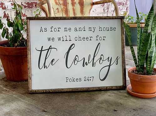 AS FOR ME AND MY HOUSE COWBOYS