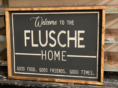 WELCOME TO THE FLUSCHE HOME