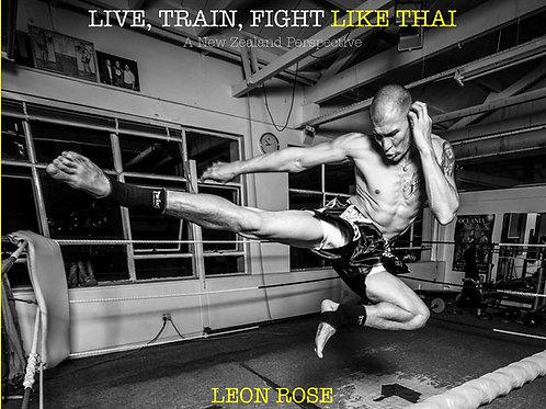 Live, Train, Fight like Thai