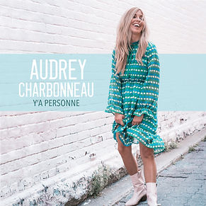 Audrey Charbonneau_Y'a Personne.jpg